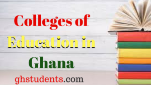 Courses Offered in Ghana Colleges of Education