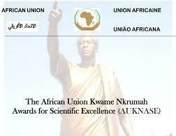 African Union Kwame Nkrumah Awards for Scientific Excellence (AUKNASE) Continental and Regional Awards